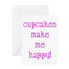 Cupcakes Make Me Happy Greeting Card