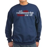 Anger Management Class Sweatshirt