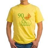 90 & Fabulous Birthday T