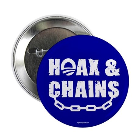 "HOAX & CHAINS 2.25"" Button (10 pack)"