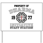 Property of Dharma - Staff Yard Sign