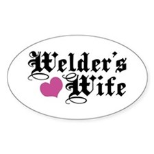Welder's Wife Oval Decal