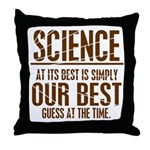 Science at Its Best Throw Pillow