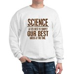 Science at Its Best Sweatshirt
