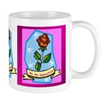 Be My Valentine Rose - Red Mug