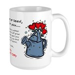 My Love Was a Seed Large Mug