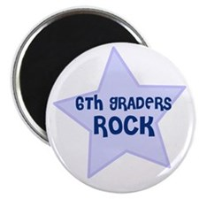 "6th Graders Rock 2.25"" Magnet (10 pack)"