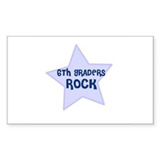 6th Graders Rock Rectangle Decal