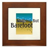 Nothing But Barefoot Framed Tile