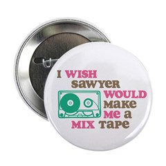 "Sawyer Mix Tape 2.25"" Button (10 pack)"