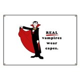 Real Vampires Wear Capes Banner