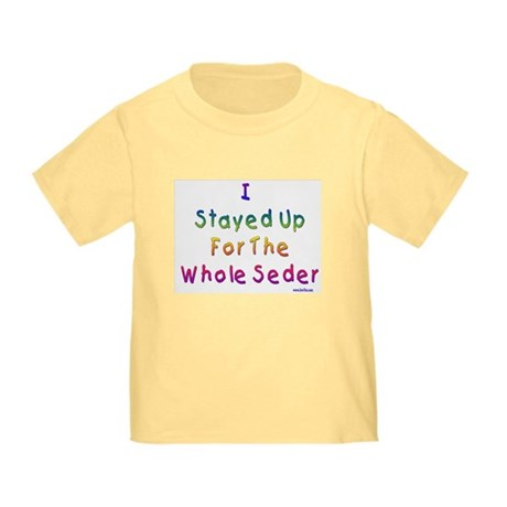 Whole Seder Passover Toddler T-Shirt
