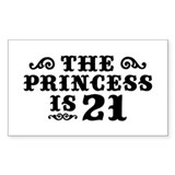The Princess is 21 Rectangle  Aufkleber