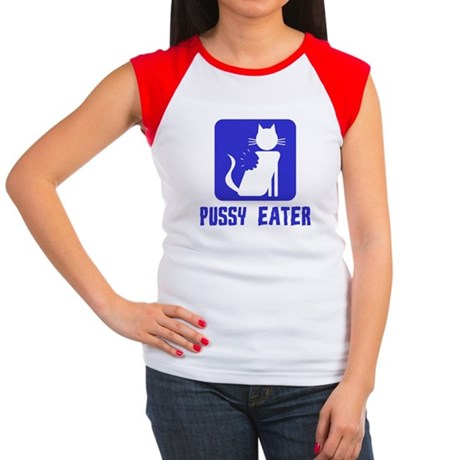 Pussy Eater Womens Cap Sleeve T-Shirt