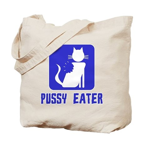 Pussy Eater Tote Bag