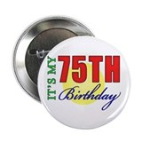 75th Birthday Party 2.25&quot; Button