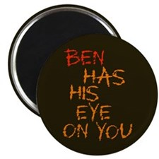 "Ben Had His Eye on You 2.25"" Magnet (100 pack)"