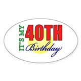 40th Birthday Party Oval Decal