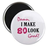 Hot 80th Birthday Magnet