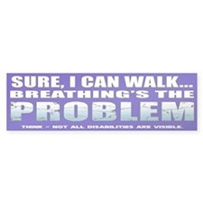 Breathing Problem Bumper Bumper Sticker