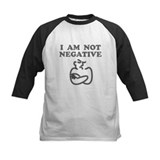 I Am Not Negative Tee