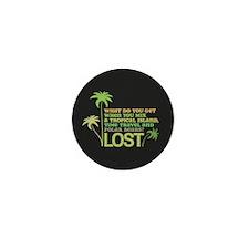 Funny Lost Mini Button (100 pack)