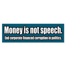 End Corporate Political Corruption Bumper Bumper Sticker
