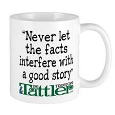 Never Let the Facts... (Shoe) Mug