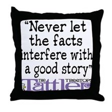Never Let the Facts... (Cosmo Throw Pillow