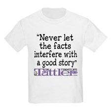 Never Let the Facts... (Cosmo Kids Light T-Shirt
