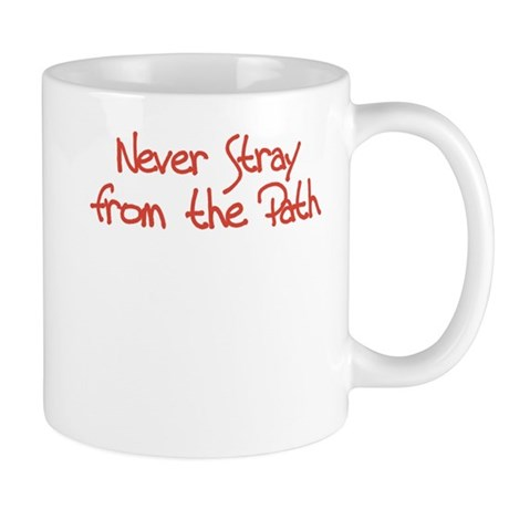 Never Stray From the Path Mug