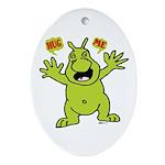 Hug Me, I'm Green! Oval Ornament