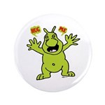 "Hug Me, I'm Green! 3.5"" Button (100 pack)"
