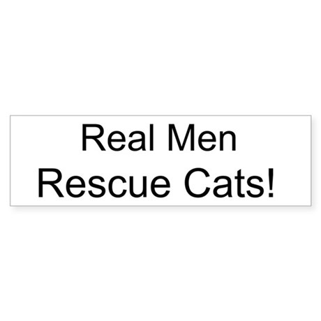 Real Men Rescue Cats! - Sticker (Bumper)