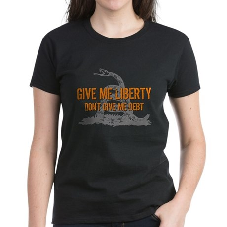 Don't Give Me Debt Women's Dark T-Shirt
