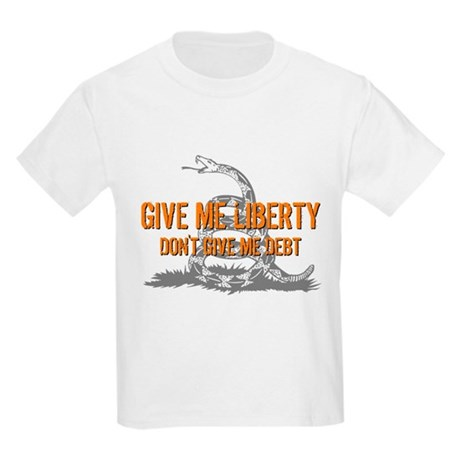 Don't Give Me Debt Kids Light T-Shirt