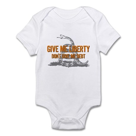 Don't Give Me Debt Infant Bodysuit