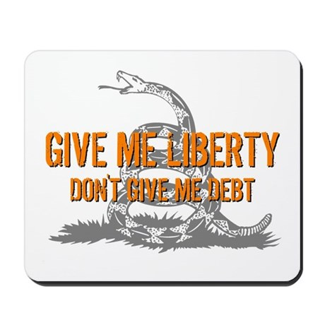 Don't Give Me Debt Mousepad