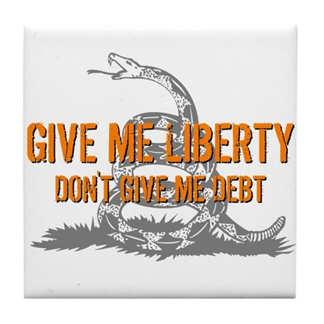Don't Give Me Debt Tile Coaster