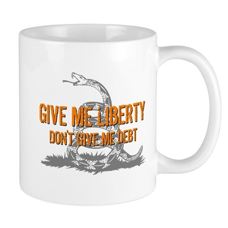 Don't Give Me Debt Mug