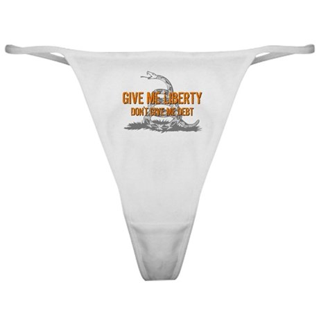 Don't Give Me Debt Classic Thong