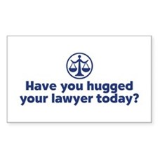 Hugged Your Lawyer Rectangle Decal
