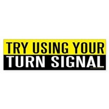 Try Using Your Turn Signal (sticker)