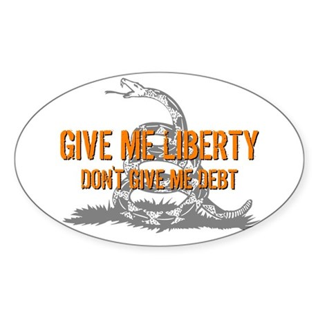 Don't Give Me Debt Oval Sticker (50 pk)
