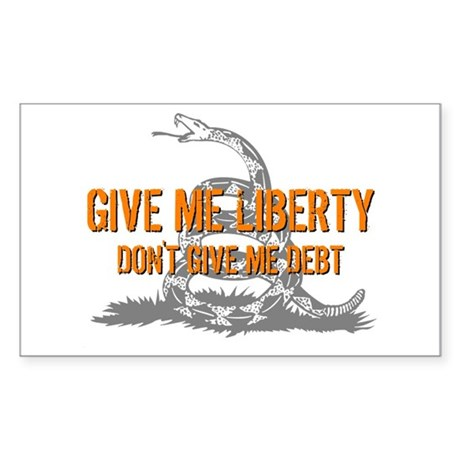Don't Give Me Debt Rectangle Sticker