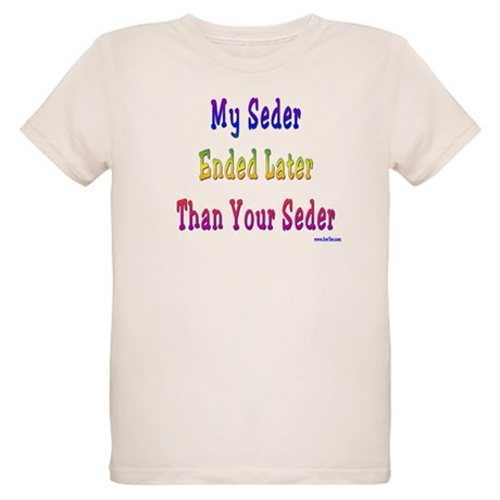 My Passover Seder Ended Late Organic Kids T-Shirt