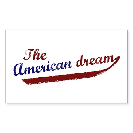 (I am) The American Dream Rectangle Sticker