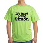It's hard being Simon Green T-Shirt