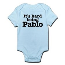 It's hard being Pablo Infant Bodysuit
