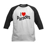 I Love Parades Kids Baseball Jersey
